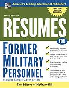 Resumes for former military personnel : with sample cover letters