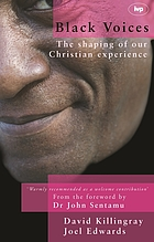 Black voices : the shaping of our Christian experience