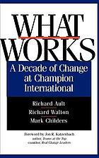 What works : a decade of change at Champion International