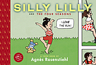 Silly Lilly and the four seasons : a Toon Book