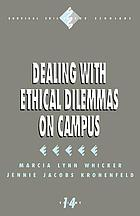 Dealing with ethical dilemmas on campus