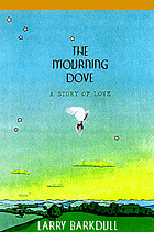 The mourning dove : [a story of love]