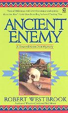 Ancient enemy : a Howard Moon Deer novel