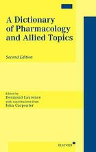 A dictionary of pharmacology and allied topics