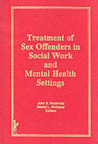 Treatment of sex offenders in social work and mental health settings