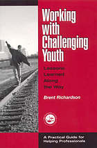 Working with challenging youth : lessons learned along the way