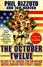 The October twelve : five years of Yankee glory--1949-1953