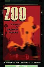 Zoo : a novel