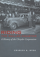 Riding the roller coaster : a history of the Chrysler Corporation