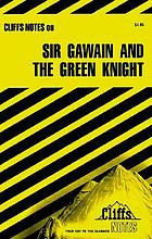 Sir Gawain and the Green Knight: notes with notes on Pearl and brief commentary on Purity and Patience ...
