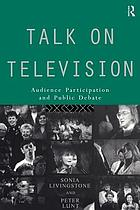 Talk on television audience participation and public debate