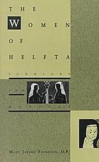 The women of Helfta : scholars and mystics