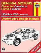 Chevrolet Cavalier & Pontiac Sunfire automotive repair manual