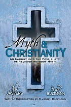 Myth and Christianity; an inquiry into the possibility of religion without myth