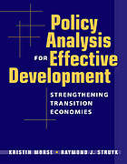 Policy analysis for effective development : strengthening transition economies