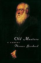 Old masters : a comedy