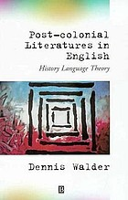Post-colonial literatures in English : history, language, theory