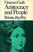 Aristocracy and people : Britain, 1815-1865