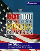 The hot 100 emerging growth stocks in America