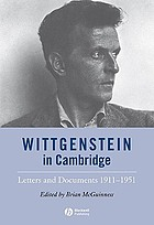 Wittgenstein in Cambridge : letters and documents, 1911-1951