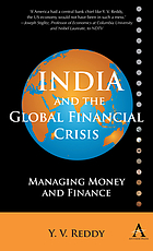 India and the global financial crisis : managing money and finance