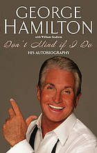 Don't mind if I do : his autobiography