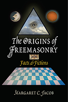 The origins of freemasonry : facts & fictions