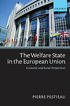 The welfare state in the European Union : economic and social perspectives