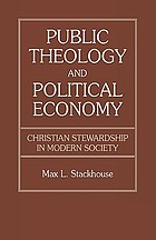 Public theology and political economy : Christian stewardship in modern society