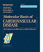Molecular basis of cardiovascular disease : a companion to Braunwald's Heart disease