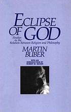 Eclipse of God : studies in the relation between religion and philosophy