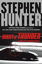 Night of thunder : a Bob Lee Swagger novel