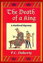 The death of a king : a medieval mystery