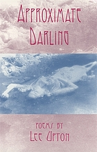 Approximate darling : poems