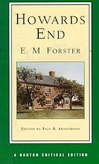 "Howards End : ""only connect ..."" : authoritative text, textual appendix, backgrounds and contexts criticism"