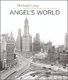 Angel's world : the New York photographs of Angelo Rizzuto