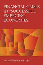 "Financial crises in ""successful"" emerging economies"