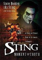Sting : moment of truth