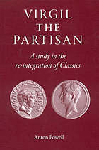 Virgil the partisan : a study in the re-integration of classics