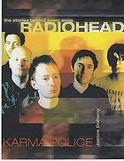 Radiohead : karma police : the stories behind every song