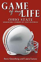 Game of my life. memorable stories of Buckeye football