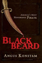 Blackbeard : America's most notorious pirate