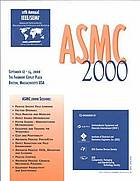 ASMC 2000 proceedings : 2000 IEEE/SEMI Advanced Semiconductor Manufacturing Conference and Workshop : advancing the science of semiconductor manufacturing excellence : September 12-14, 2000, Boston, Massachusetts, USA