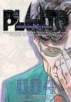 Pluto : Urasawa X Tezuka : a new vision based on Astro boy, the greatest robot on earth