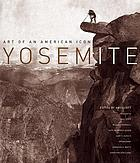 Yosemite : art of an American icon