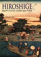 Hiroshige : Japan's great landscape artist