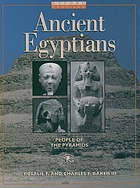 Ancient Egyptians : people of the pyramids