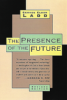 The presence of the future; the eschatology of biblical realism