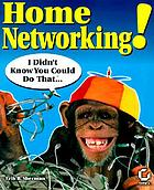Home networking! : I didn't know you could do that ...