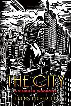 The city (Die Stadt); 100 woodcuts